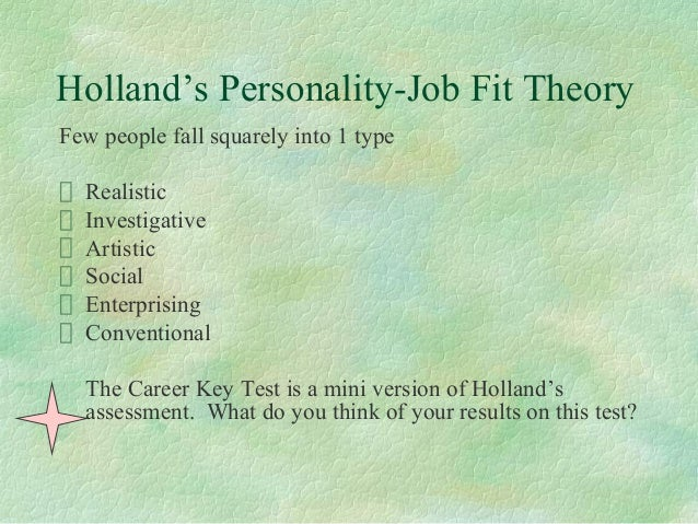 the holland survey results of the characteristics of enterprising and realistic as my personality as Ten top tips, author: holland codes resource center,  enterprising realistic 07 11 08  my personality inventory assesses your personality.