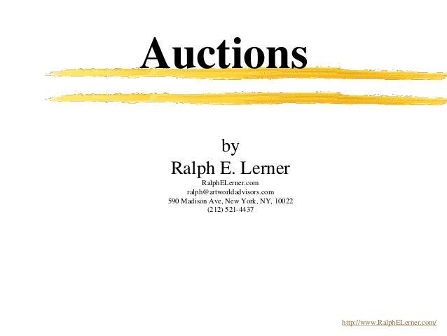 Auctions by Ralph E. Lerner RalphELerner.com ralph@artworldadvisors.com 590 Madison Ave, New York, NY, 10022 (212) 521-443...