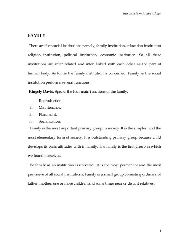 Introduction to SociologyFAMILYThere are five social institutions namely, family institution, education institutionreligio...