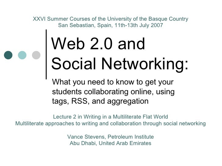 Web 2.0 and    Social Networking: What you need to know to get your students collaborating online, using tags, RSS, and ag...