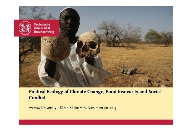 Platzhalter für Bild, Bild auf Titelfolie hinter das Logo einsetzen  Political Ecology of Climate Change, Food Insecurity ...