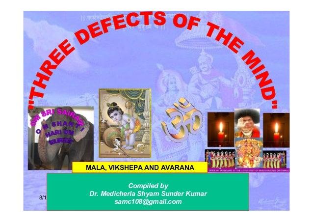 8/1/2017 Compiled by Dr. Medicherla Shyam Sunder Kumar samc108@gmail.com MALA, VIKSHEPA AND AVARANA