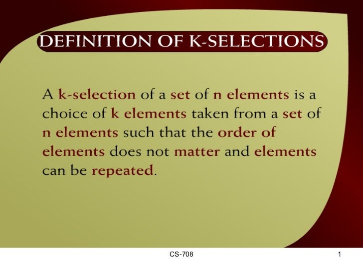 Definition of K-Selections – (32 – 2a)