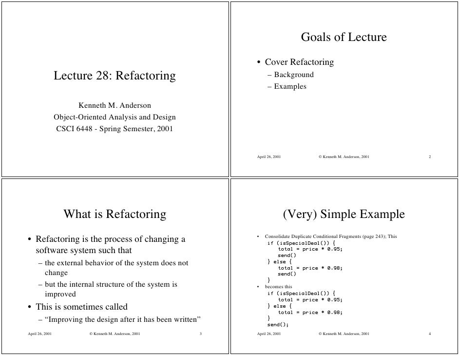 Goals of Lecture                                                              • Cover Refactoring                  Lecture...