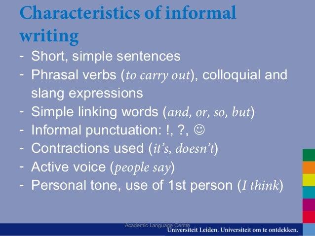 What characterises academic writing?