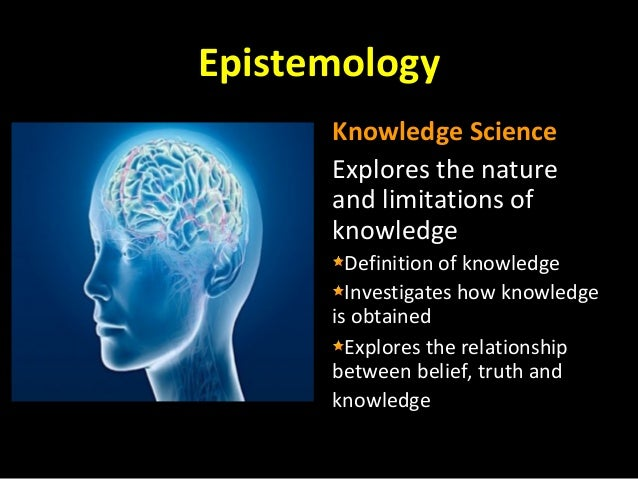 the relationship between epistemology and metaphysics The five branches of philosophy are: metaphysics (the true nature of reality) epistemology (the true nature of knowledge and belief) politics (how humans function within a society.