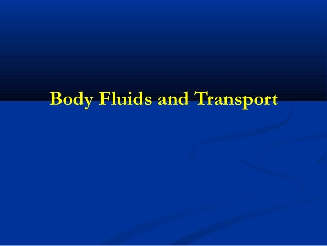 Body Fluids and Transport