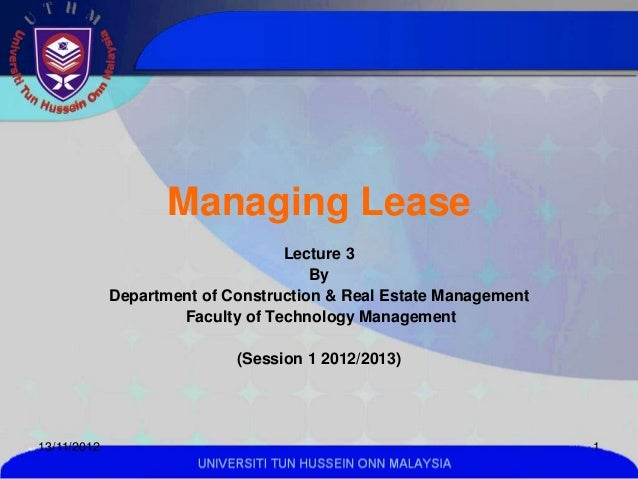 Managing Lease                                  Lecture 3                                      By             Department o...