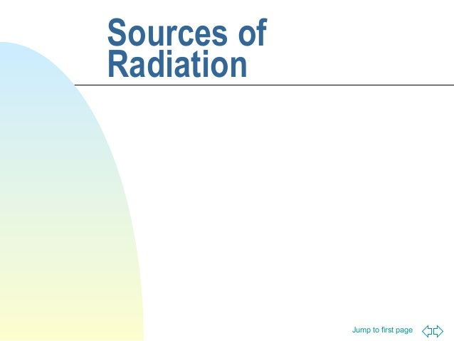 Sources of Radiation  Jump to first page