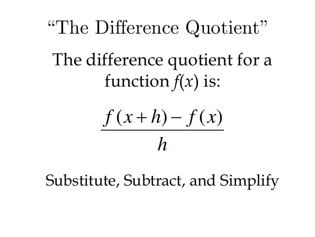 Lecture 31 to 32 bt – Difference Quotient Worksheet