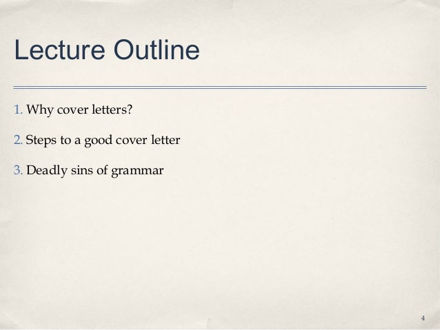 3; 4. Lecture Outline1. Why Cover Letters?2.