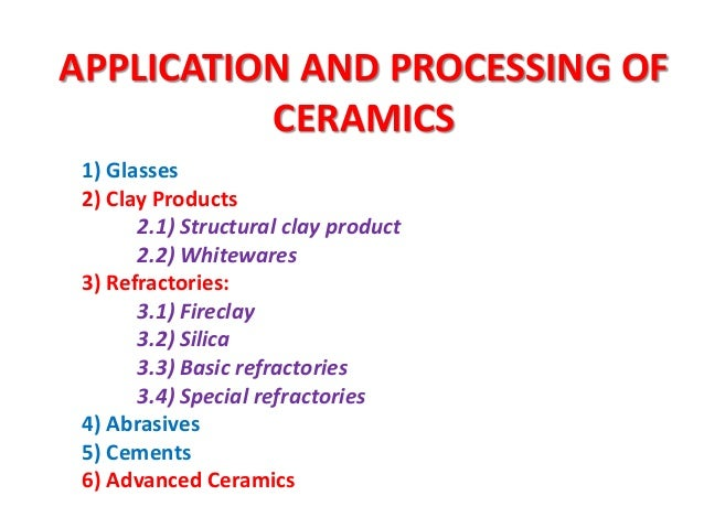 2) Clay Products  Ceramic products intended for use in building construction.  Typical structural clay products are buil...