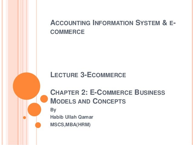 Lecture 3 E-cmmerce , Business Models And Concpets-chapter 2