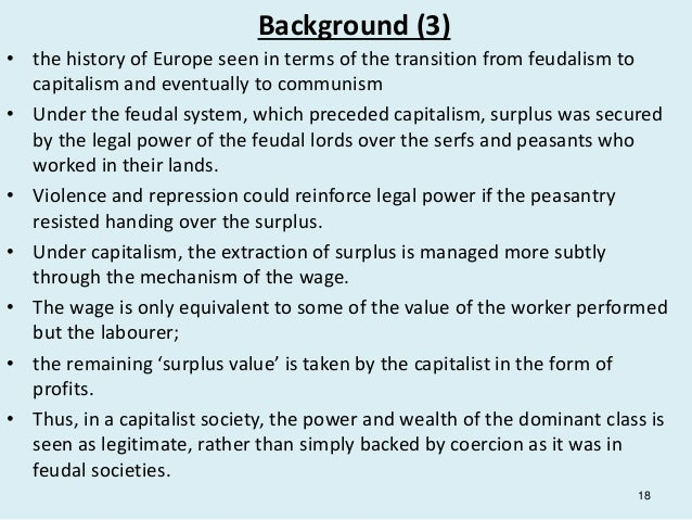 transition from feudalism to capitalism in europe The transition from feudalism to capitalism: a contribution to the sweezy-dobb controversy h k takahashi & henry f mins - 1952 - science and society 16 (4):313 .