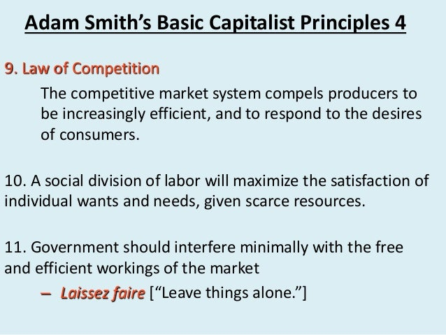 an analysis of adam smiths principle on the invisible hand on market The wealth of nations study guide contains a biography of adam smith, literature essays, a complete e-text, quiz questions, major themes, characters, and a full summary and analysis.