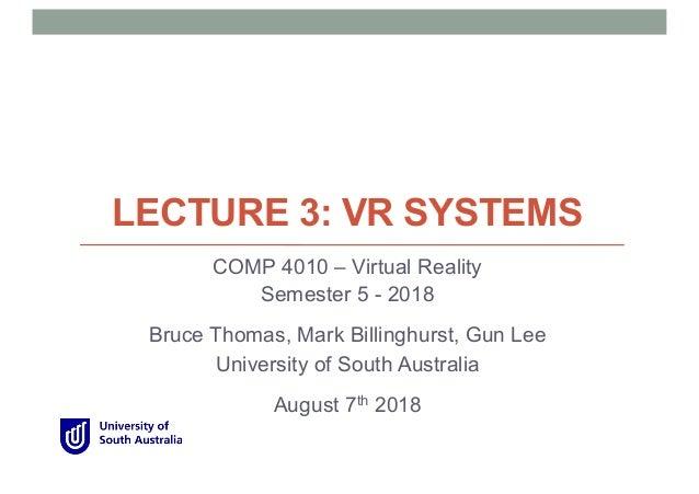 18e8abecda91 COMP 4010 - Lecture 3 VR Systems