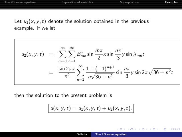The two dimensional wave equation