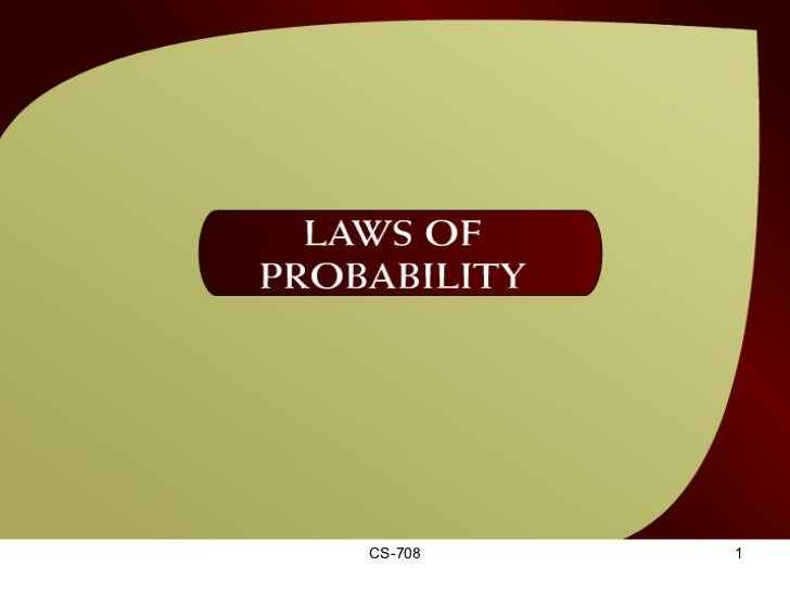 Laws of Probability – (36 - 1)