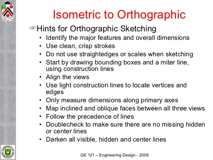 Isometric to Orthographic                                      Hints for Orthographic Sketching Isometric & Orthographic ...