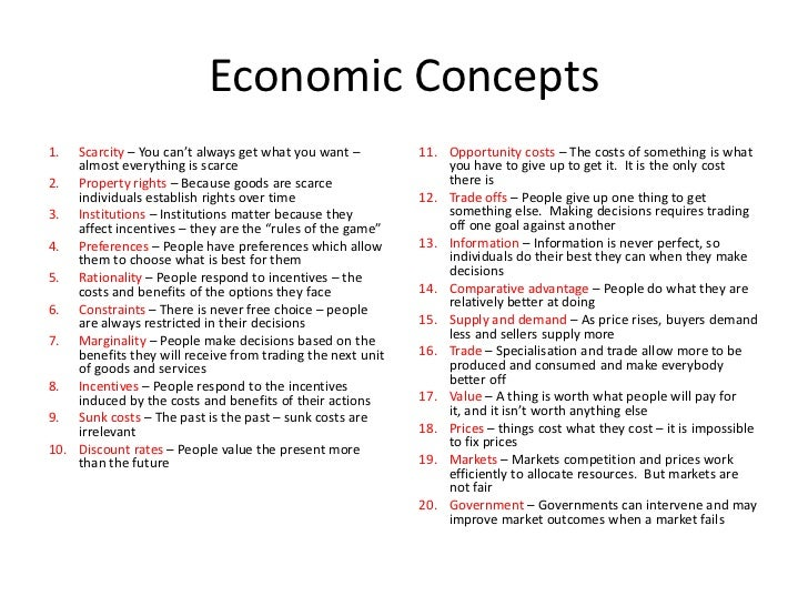 economic concepts Definition and explanation of economics theory of consumer behavior indifference curve analysis of consumer's equilibrium theory of demand theory of supply elasticity of demand elasticity of supply equilibrium of demand and supply economic resources scale of production laws of returns production.