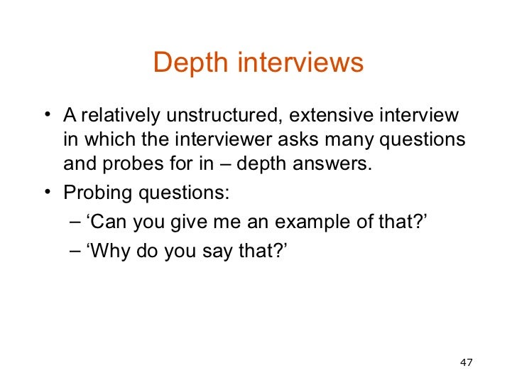 unstructured interview sample Structured methods: interviews, questionnaires and observation types of interview 183 4 draw a representative sample.