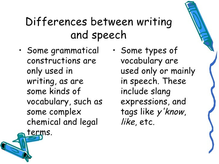 difference writing and speaking