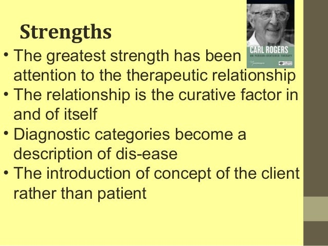 strengths of person centred approach
