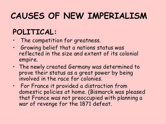 the causes of the expansion of imperialism in the 1890s There were several causes of imperialism that included  to the extent that this expansion was indeed  it was during the period of the 1890s that the.