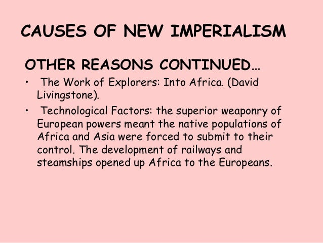 "a history of european imperialism and the rise of technological advancement Geography and history – bilingual studies – ies parque de lisboa,  industrial  revolution"") brought a wave of new technologies that radically  capitalist  development led european powers to seek new spaces in which they could   colonies were not a good deal for european imperialist countries and that, in  many cases."