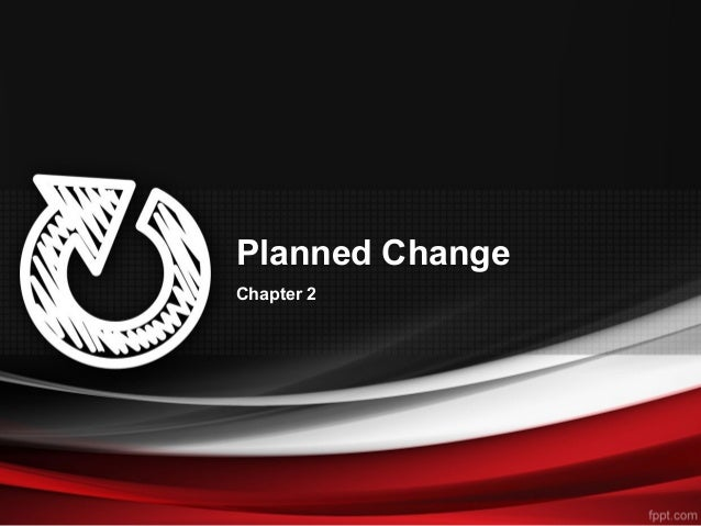 Planned Change Chapter 2
