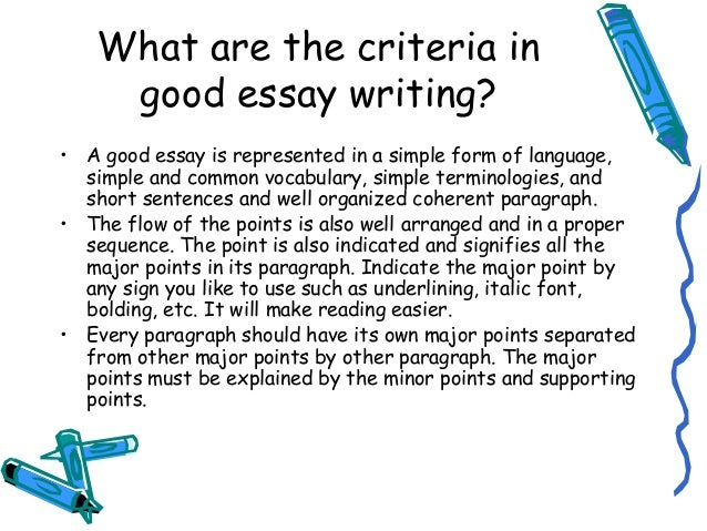 lecture what is good essay writing 6 • a good essay