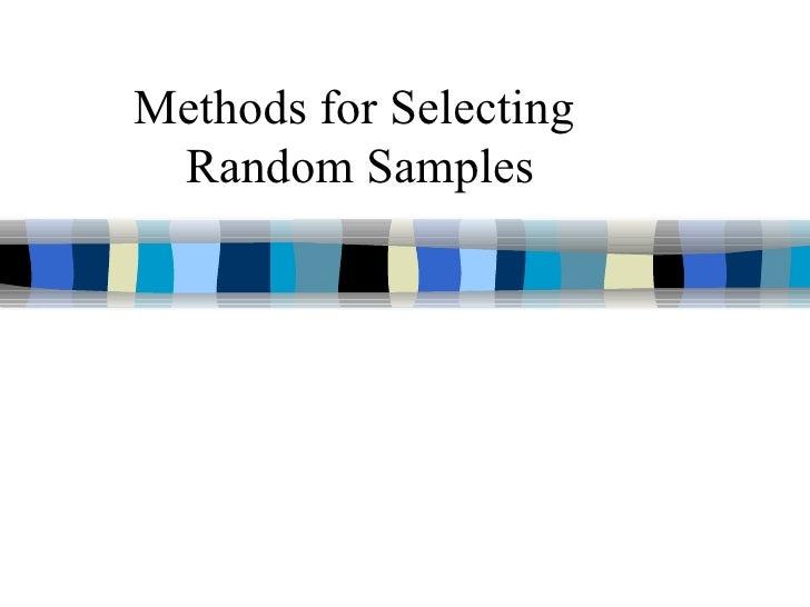 Methods for Selecting Random Samples