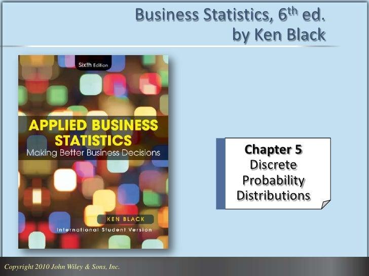 Business Statistics, 6th ed.                                                       by Ken Black                           ...