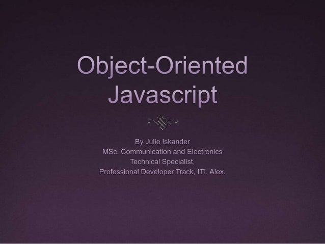 Lecture Outline Object-Oriented JavaScript Inheritance