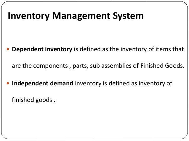 Inventory Management , MRP, JIT and SCM