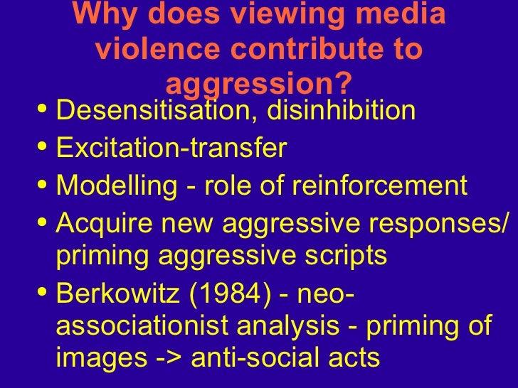 Why does viewing media violence contribute to aggression? <ul><li>Desensitisation, disinhibition </li></ul><ul><li>Excitat...