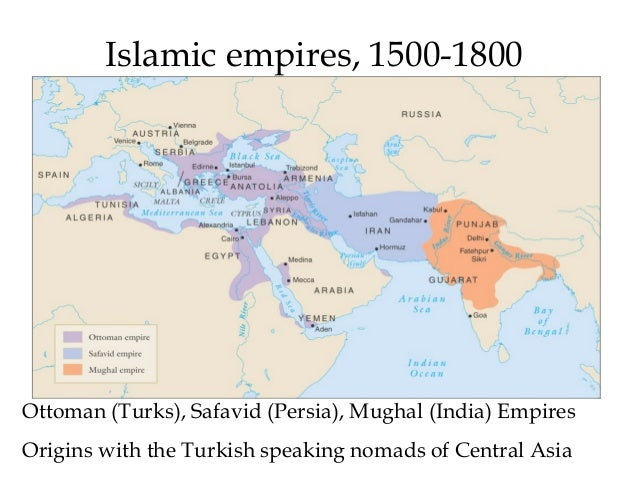 ottoman turkey safavid persia and mughal india 1450 1650 On the indian subcontinent, the mughal empire (1526-1858) recall that india had experienced earlier empires (especially in the ottoman and safavid empires).
