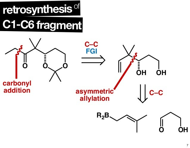 notes on retrosynthesis Strategy of synthesis retrosynthesis with classic carbonyl reactions - overview prof dr burkhard könig note that one of the.