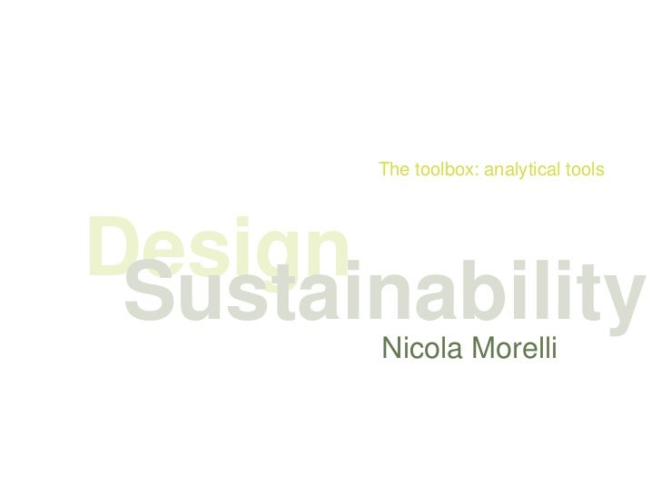 The toolbox: analytical toolsDesign Sustainability       Nicola Morelli