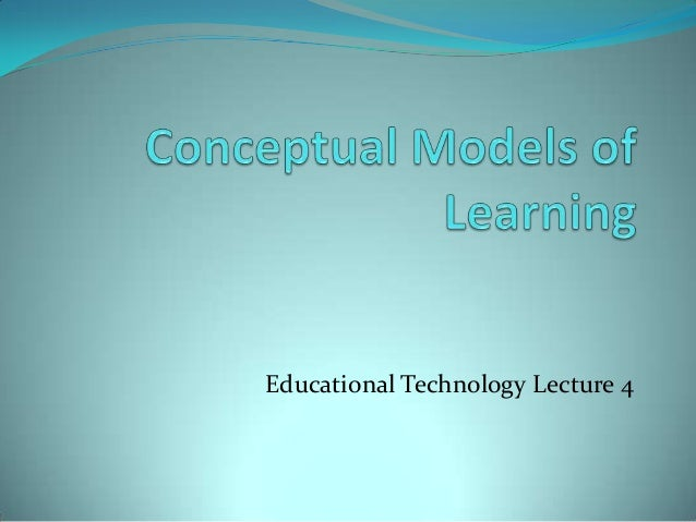 Educational Technology Lecture 4