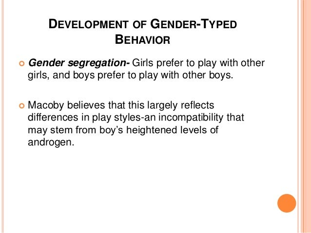 the early development of gender differences What can explain these gender differences in behavior there are many different   to date, little research on gender identity in early childhood has taken into.