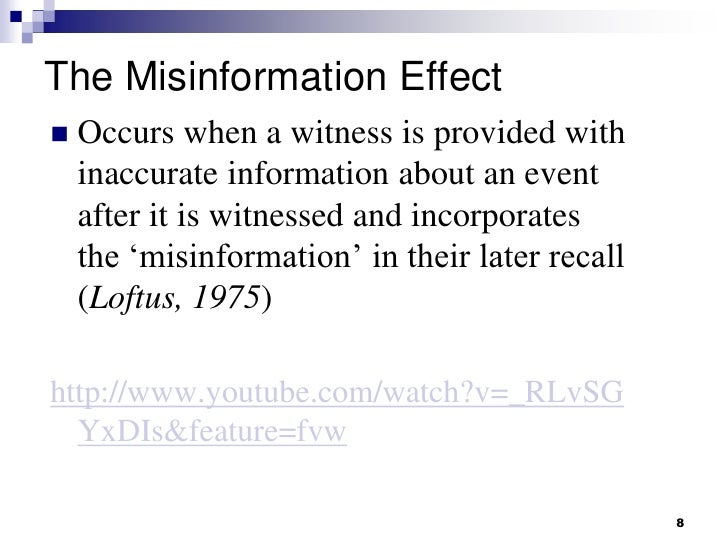 misinformation effect examples Some news organizations published reports spotlighting examples of  also  correlated positively with the misinformation-persistence effect.