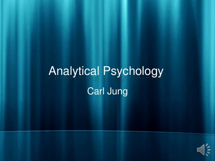 Analytical Psychology       Carl Jung