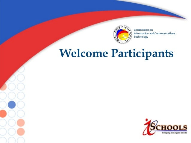 Commission on Information and Communications Technology  Welcome Participants