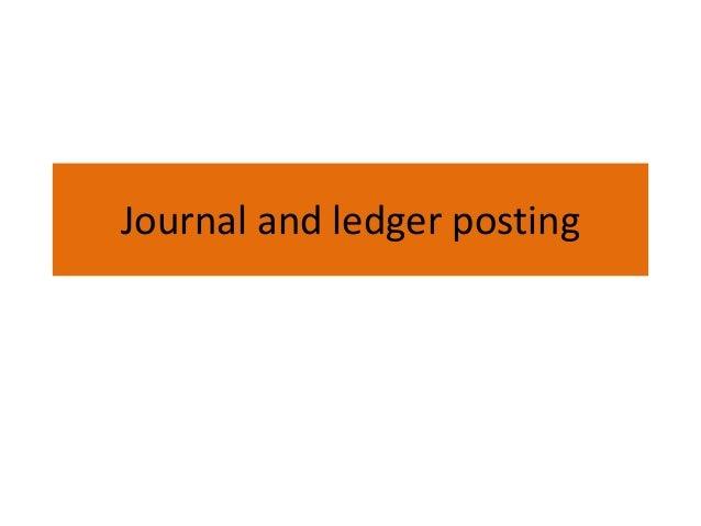 Journal and ledger posting