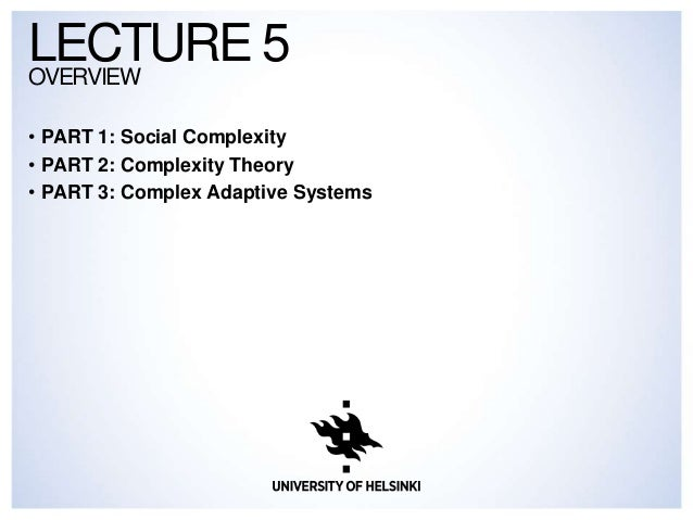 society - a complex adaptive system essays in social theory Walter f buckley (1968) society as a complex adaptive  a complex adaptive system--essays in social theory,  a complex adaptive system.