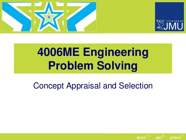 4006ME Engineering   Problem SolvingConcept Appraisal and Selection