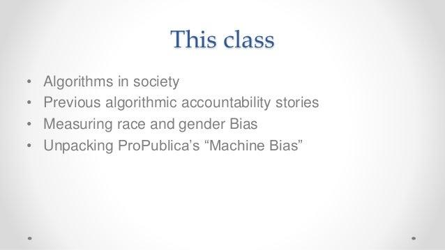 Frontiers of Computational Journalism week 5 - Algorithmic Accountability and Discrimination Slide 2