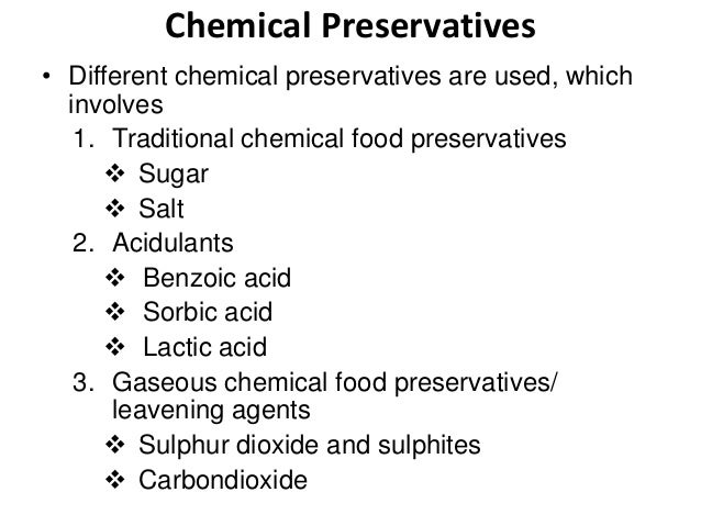 Lecture 5 chemical preservation of food