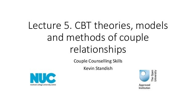 lecture 5  cbt theories, models and methods of couple
